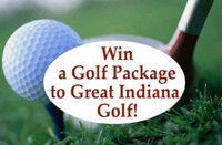 Win a Golf Package to Great Indiana Golf